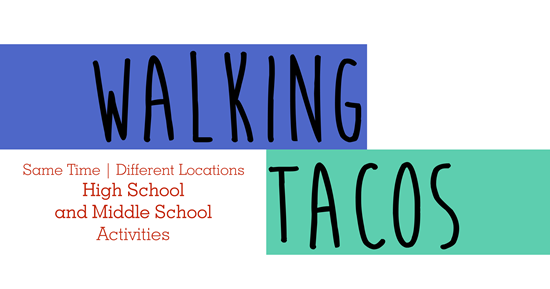 highschoolMiddle_walkingtacos_activity_web.png
