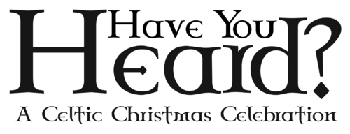 Have you heard? Christmas Choir Cantata
